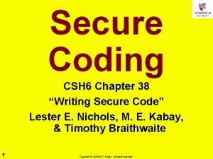 Secure Coding CSH 6 Chapter 38 Writing Secure