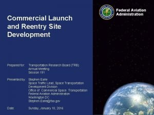 Commercial Launch and Reentry Site Development Prepared for