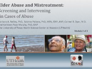 Elder Abuse and Mistreatment Screening and Intervening Module