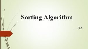 Sorting Algorithm Library sort Library Sort 6 2