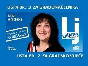 LISTA BR 3 ZA GRADONAELNIKA LISTA BR 2
