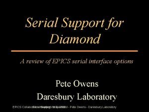 Serial Support for Diamond A review of EPICS