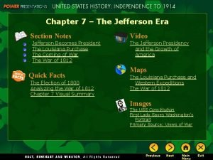 Chapter 7 The Jefferson Era Section Notes Jefferson