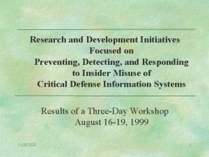Research and Development Initiatives Focused on Preventing Detecting