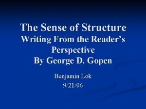 The Sense of Structure Writing From the Readers