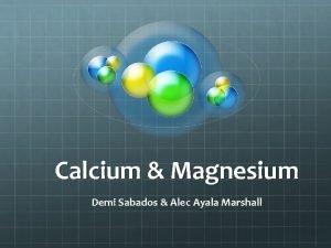 Calcium Magnesium Demi Sabados Alec Ayala Marshall Calcium