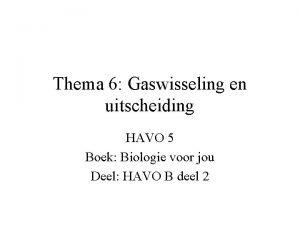 Thema 6 Gaswisseling en uitscheiding HAVO 5 Boek