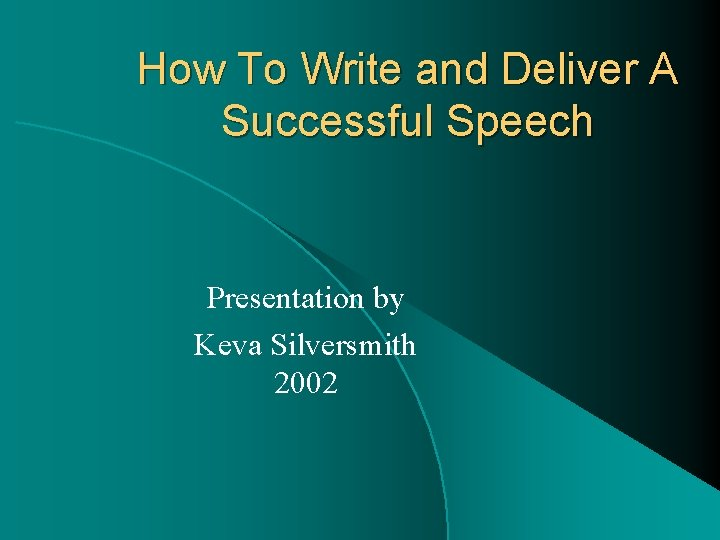 How To Write and Deliver A Successful Speech