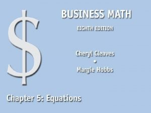 5 1 Equations n Solve equations using multiplication