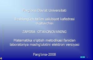 Fargona Davlat Universiteti Boshlangich talim uslubiyot kafedrasi oqituvchisi