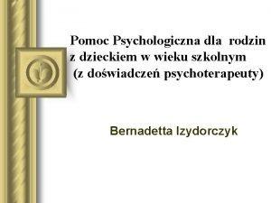 Pomoc Psychologiczna dla rodzin z dzieckiem w wieku