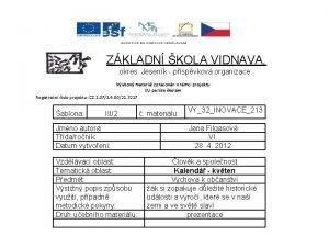 ZKLADN KOLA VIDNAVA okres Jesenk pspvkov organizace Vukov