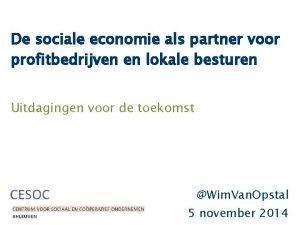De sociale economie als partner voor profitbedrijven en