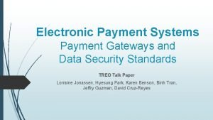 Electronic Payment Systems Payment Gateways and Data Security