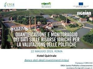 22 MAGGIO 2019 ROMA Hotel Quirinale Banca dati