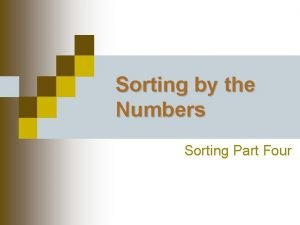 Sorting by the Numbers Sorting Part Four Question