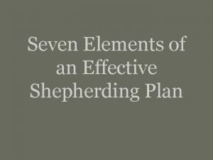 Seven Elements of an Effective Shepherding Plan Seven