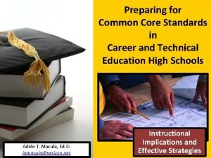 Preparing for Common Core Standards in Career and