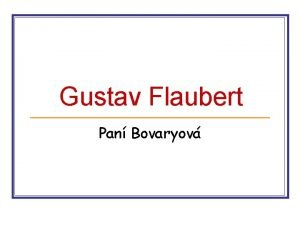 Gustav Flaubert Pan Bovaryov Gustav Flaubert 12 181