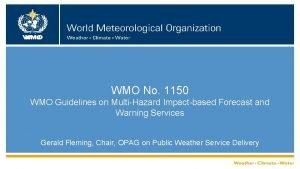 WMO No 1150 WMO Guidelines on MultiHazard Impactbased