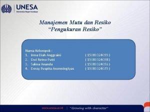 Manajemen Mutu dan Resiko Pengukuran Resiko Nama Kelompok