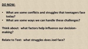 DO NOW What are some conflicts and struggles