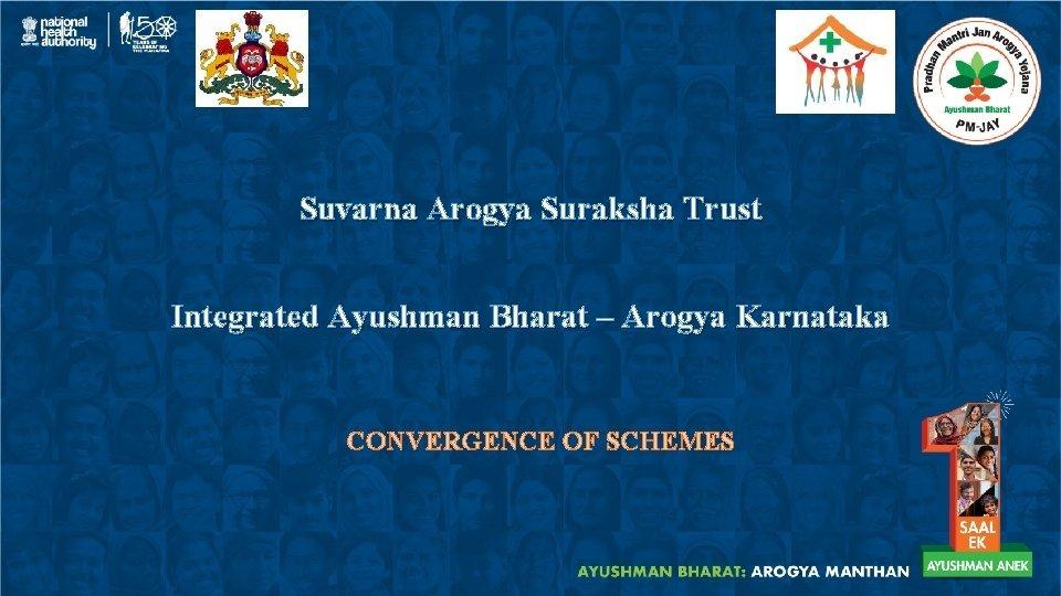 Suvarna Arogya Suraksha Trust Integrated Ayushman Bharat Arogya