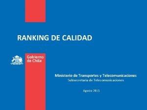 RANKING DE CALIDAD Ministerio de Transportes y Telecomunicaciones