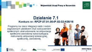 Wojewdzki Urzd Pracy w Szczecinie Dziaanie 7 1