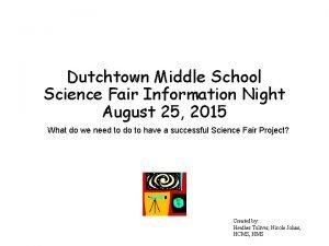Dutchtown Middle School Science Fair Information Night August