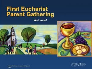 First Eucharist Parent Gathering Welcome www catechistsjourney com