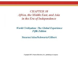 CHAPTER 38 Africa the Middle East and Asia