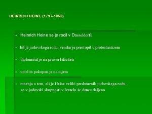 HEINRICH HEINE 1797 1856 Heinrich Heine se je