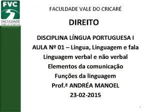 FACULDADE VALE DO CRICAR DIREITO DISCIPLINA LNGUA PORTUGUESA