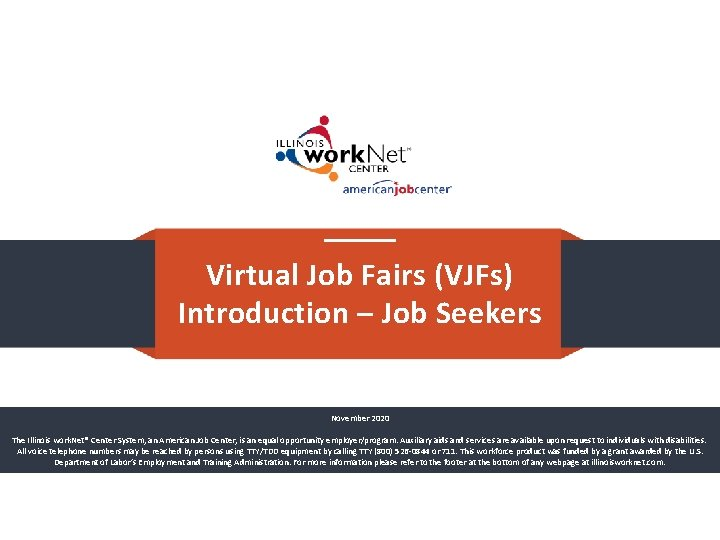 Virtual Job Fairs VJFs Introduction Job Seekers November