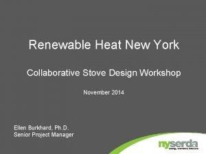 Renewable Heat New York Collaborative Stove Design Workshop