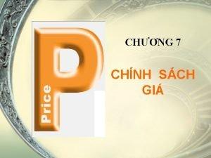 CHNG 7 CHNH SCH GI Ni dung chng