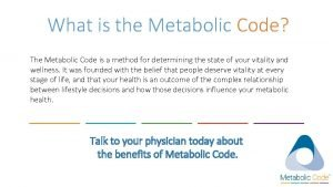 What is the Metabolic Code The Metabolic Code