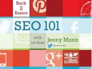 jennymunn Agenda SEO 101 1 SEO 101 Overview