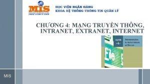 CHNG 4 MNG TRUYN THNG INTRANET EXTRANET INTERNET