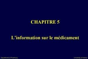 CHAPITRE 5 Linformation sur le mdicament Department of