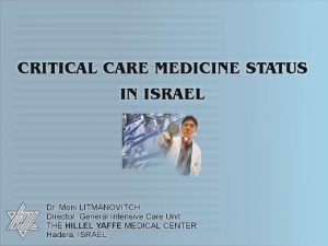 There are 22 General Hospitals in Israel There