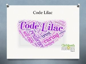 Code Lilac What is Code Lilac Code Lilac