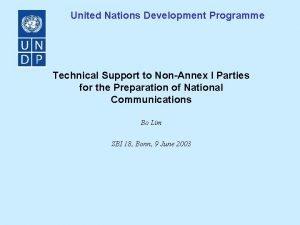 United Nations Development Programme Technical Support to NonAnnex