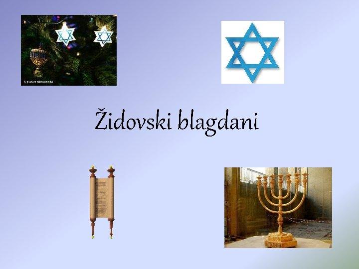 idovski blagdani Ro haanahNova godina dan preispitivanja svih