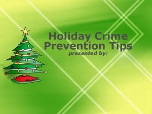 Holiday Crime Prevention Tips presented by Holiday Crime
