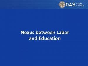 Nexus between Labor and Education Nexus between Labor