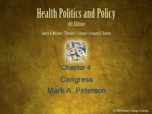 Chapter 4 Congress Mark A Peterson 2008 Delmar