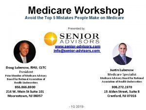 Medicare Workshop Avoid the Top 5 Mistakes People