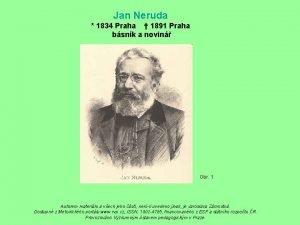 Jan Neruda 1834 Praha 1891 Praha bsnk a